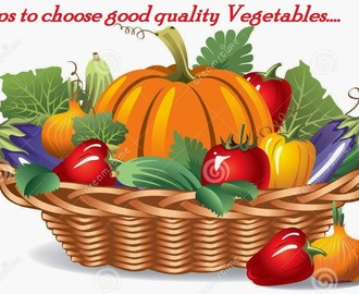 Tips# 61:How to Choose Good Quality Vegetables?