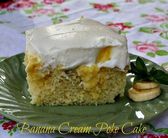 Banana Cream Poke Cake & More Banana Recipes