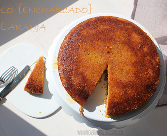 Bolo {encharcado} de Laranja | Orange {soaked} Cake