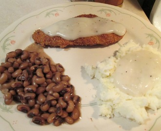Chicken Fried Chicken w/ White Peppered Gravy, Blackeye Peas, Mashed Potatoes