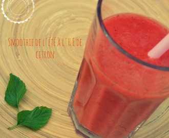 Smoothie de l'été à l'H.E de citron (+ version Thermomix)