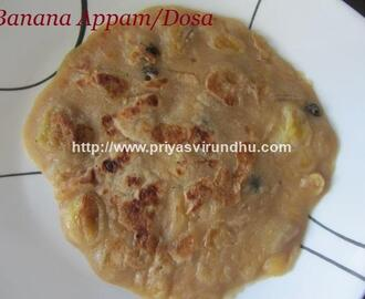 Banana Dosa/Vazhaipazham Dosai or Appam for Pooja days