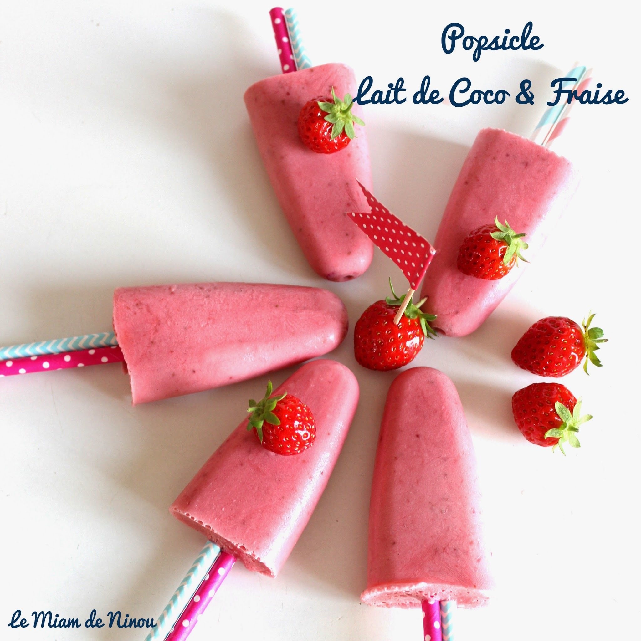 {Battle Food #23} Popsicle Lait de Coco & Fraises