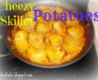 (Vegan) Cheezey Skillet Potatoes