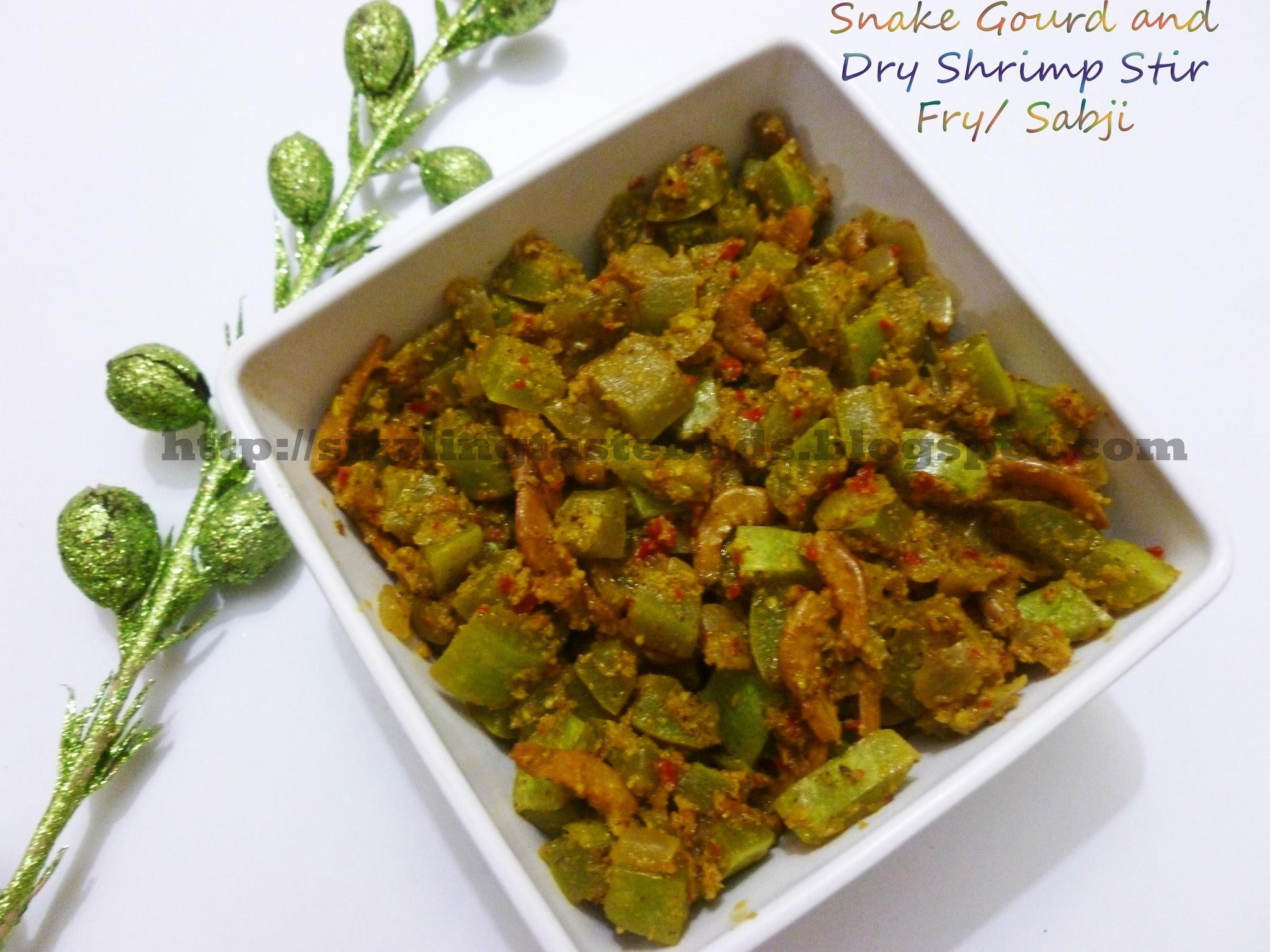 Snake Gourd and Dry Shrimp Stir Fry/ Palya/ Sabzi