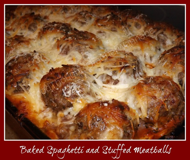 Baked Spaghetti and Stuffed Meatballs