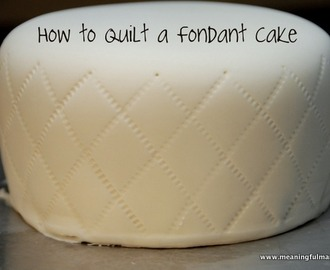How to Quilt a Fondant Cake