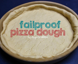 Fail-proof Pizza Dough Recipe