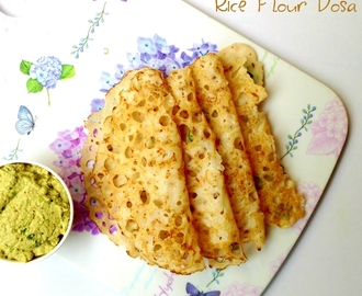Instant Rice Flour Dosa Recipe | How to Make Rice Flour Dosa in 10 Minutes