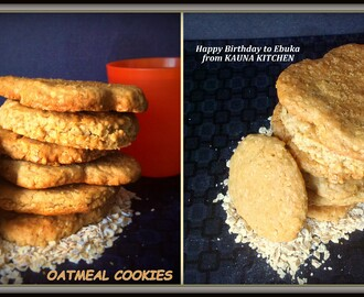 How to Make Soft Oatmeal Cookies-Happy Birthday to My Bubu