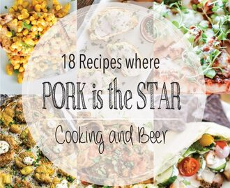 18 Recipes where Pork is the Star