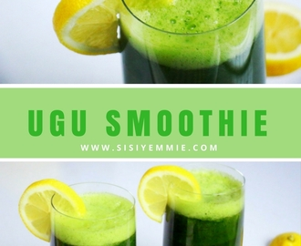 THE UGU SMOOTHIE YOU NEED IN YOUR LIFE!