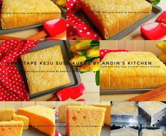 Cake Tape Keju Susu Kukus by Andin's Kitchen