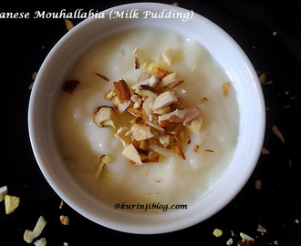 Lebanese Mouhallabia – Milk Pudding | International Recipes