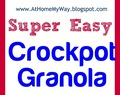 Super Easy - Crockpot Granola - Uses Less Dishes Than Traditional Granola