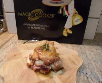 Sovracosce di pollo ripiene Magic Cooker.