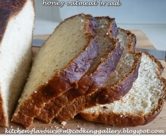 Honey Oatmeal Bread : ABC October 2012