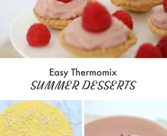 Easy Thermomix Summer Desserts