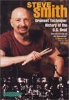 Steve Smith: Drum Set Technique/History Of The U.S Beat
