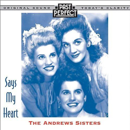 Past Perfect The Andrews Sisters: Säger mitt hjärta [Audio CD] förb...