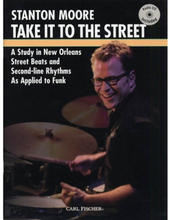 Stanton Moore: Take It To The Street