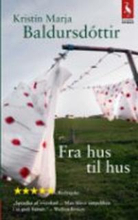 Fra Hus Til Hus - Kristin Marja Baldursdóttir - Bog