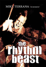 Mike Terrana: The Rhythm Beast