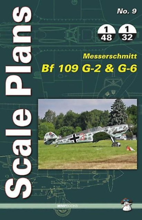 Scale Plans Messerschmitt Bf 109 G-2 and G-6 (Paperback) by Karnas ...