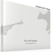 The Last Guardian Collectors Guide An Extraordinary Story - Strategiguide