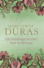 Duras Marguerite;Monsieur Andesmas Eftermiddag