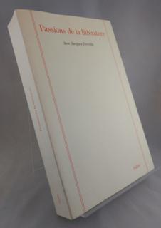 Passions de la littérature : Avec Jacques Derrida