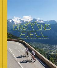 Drømmenes fjell Bok Legendariske klatringer i Tour de France