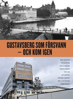 Gustavsberg som försvann - och kom igen