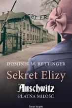 Sekret Elizy Auschwitz Płatna miłość