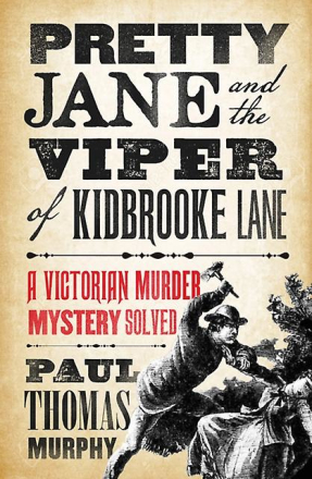 Pretty Jane & The Viper/Kidbrooke Lane by Murphy Paul Thomas 16.50 ...
