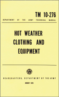 Hot Weather Clothing and Equipment