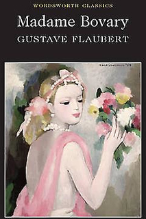 Madame Bovary by Gustave Flaubert & Eleanor Marx Aveling & Roger Cl...