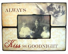 Fotoramme - Always Kiss Me Goodnight