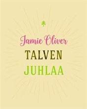 Jamie Oliver - Juhlaruoka - Keittokirja