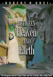 Between Heaven and Earth: The Religious Worlds Peo
