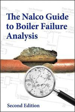 The Nalco Guide to Boiler Failure Analysis, Second Edition