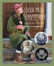 Sticka med JennyPenny : vantar & mössor / design & text: Jenny Alderbrant ; fotografi: Klas Andersson