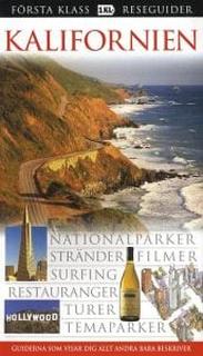 Kalifornien : nationalparker, stränder, filmer, su