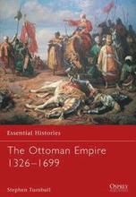 The Ottoman Empire 1326-1699