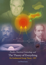 Physics, Martinus Cosmology And The Theory Of 9789197987912