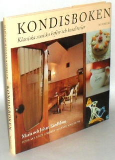 Kondisboken : klassiska svenska kaféer och konditorier