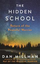 Hidden School - Return Of The Peaceful Warrior 9781781809921