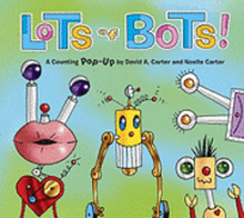Lots of Bots!: A Counting Pop-Up Book