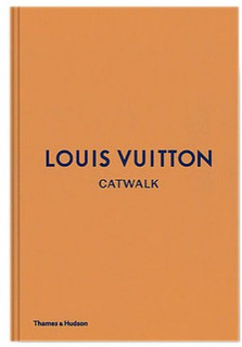 Coffee Table Book, Louis Vuitton Catwalk: The Complete Fashion Collections