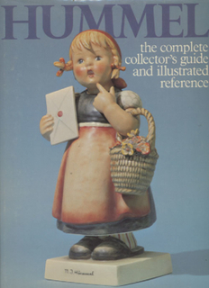 Hummel / The Complete Collector's Guide and Illustrated Reference / 2nd Edition / 1979